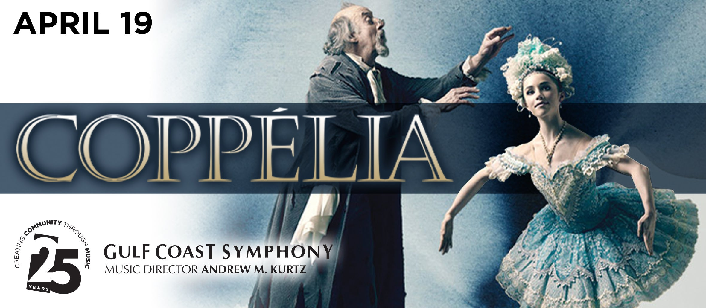 Gulf Coast Symphony: Coppelia With Gulfshore Ballet has been rescheduled