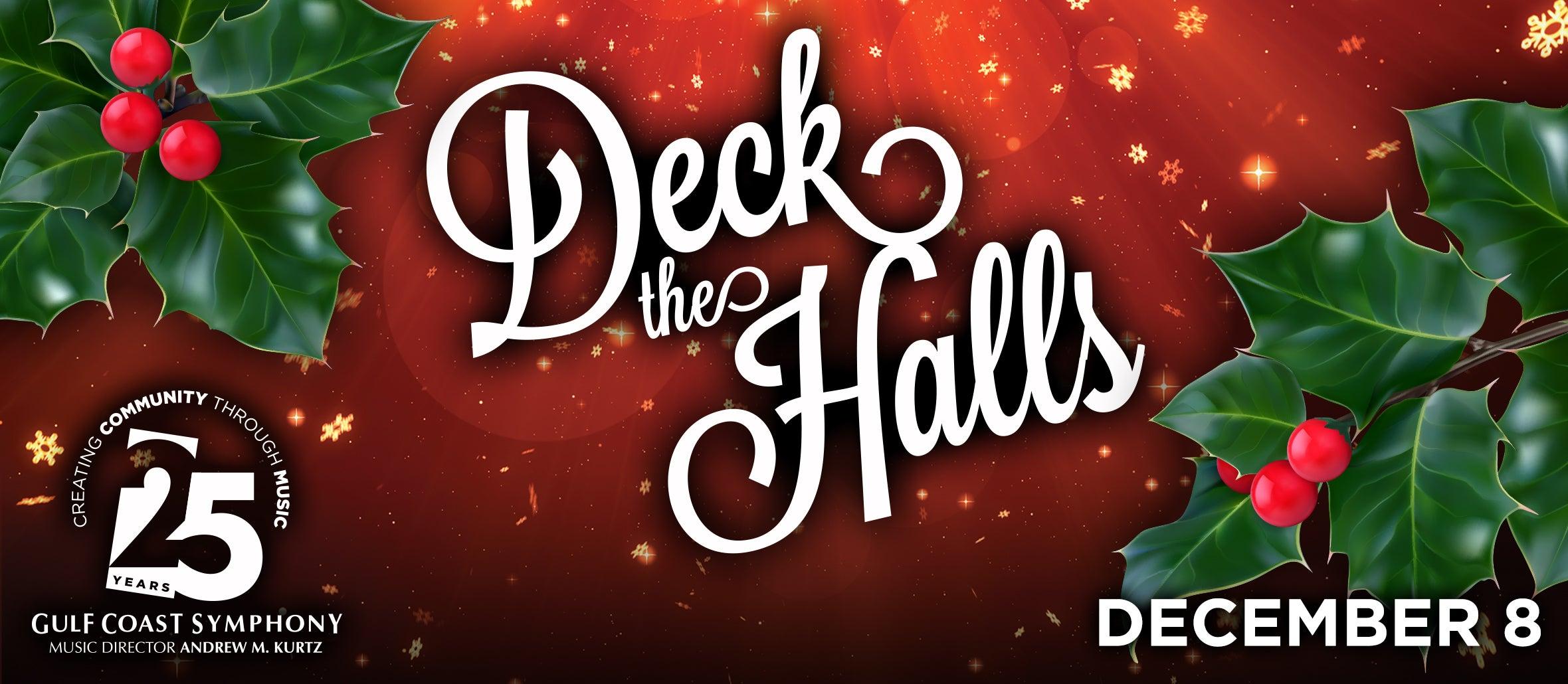 Gulf Coast Symphony: Deck The Halls