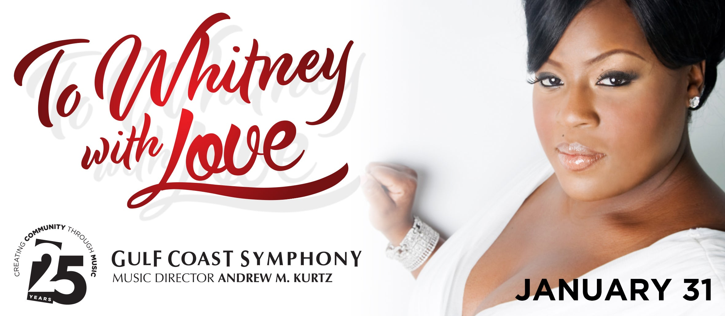 Gulf Coast Symphony: To Whitney with Love