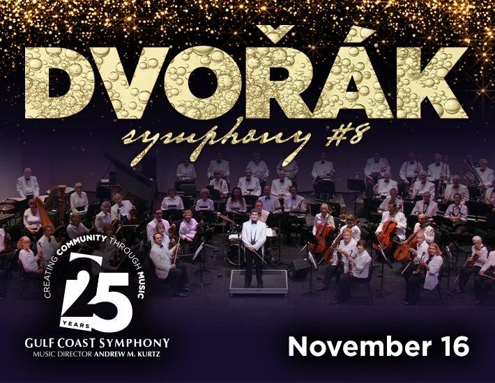 More Info for Gulf Coast Symphony: Dvorak Symphony No. 9