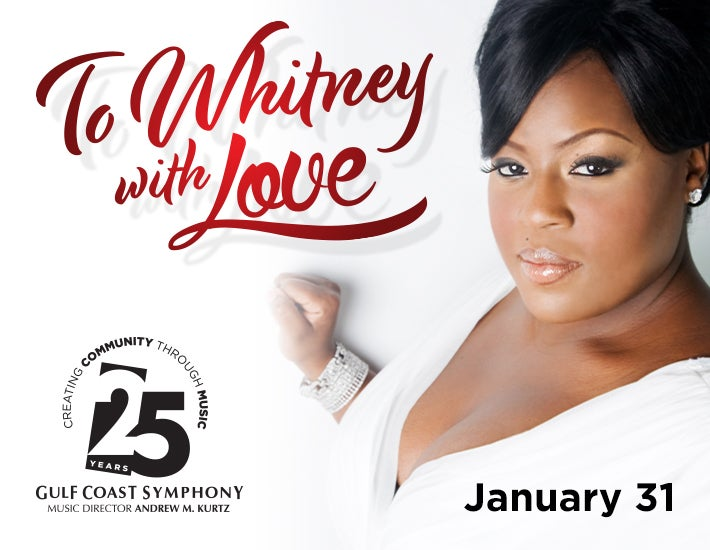 More Info for Gulf Coast Symphony: To Whitney with Love
