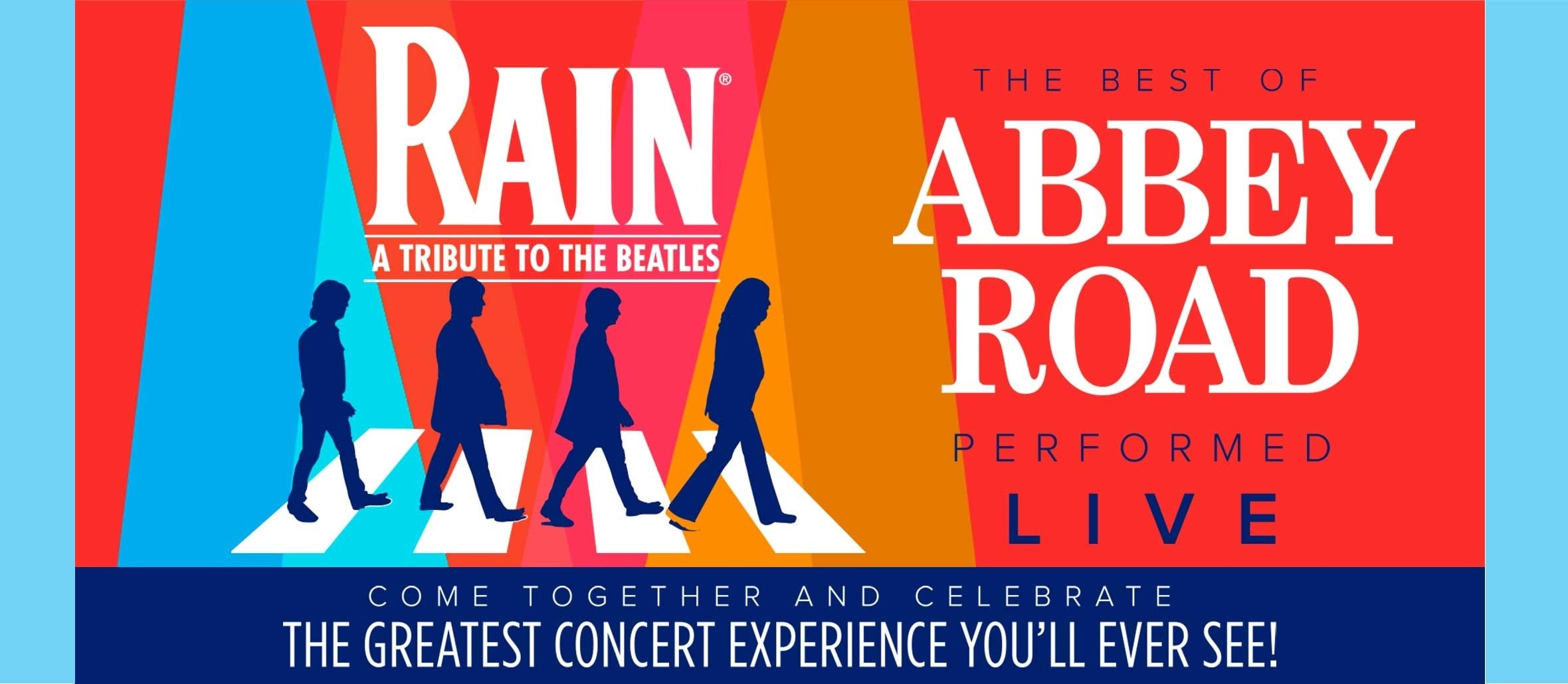 RAIN: A Tribute to The Beatles has been postponed