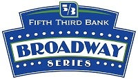 More Info for 2020-2021 Fifth Third Bank Broadway Series Announcement