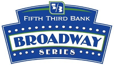 More Info for 2019-2020 Fifth Third Bank Broadway Series