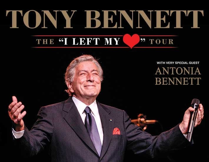 "More Info for Tony Bennett The ""I Left My Heart"" Tour"