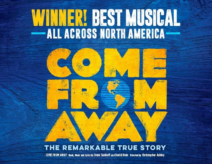 More Info for Come From Away has been postponed