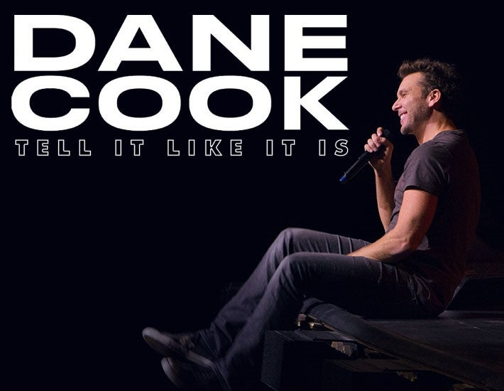 More Info for Dane Cook: Tell It Like It Is