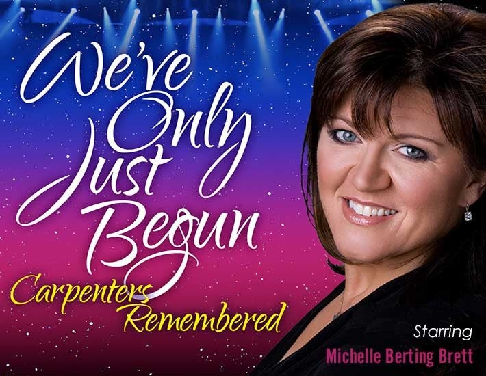 More Info for We've Only Just Begun: Carpenters Remembered