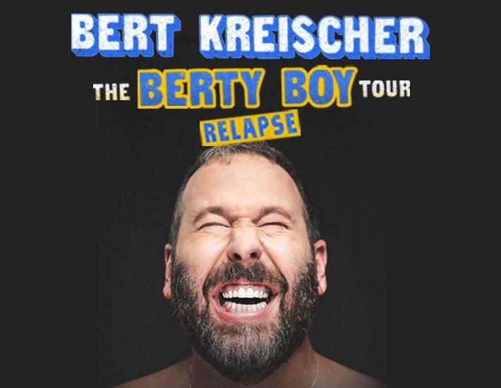 More Info for Bert Kreischer: The Berty Boy Relapse Tour
