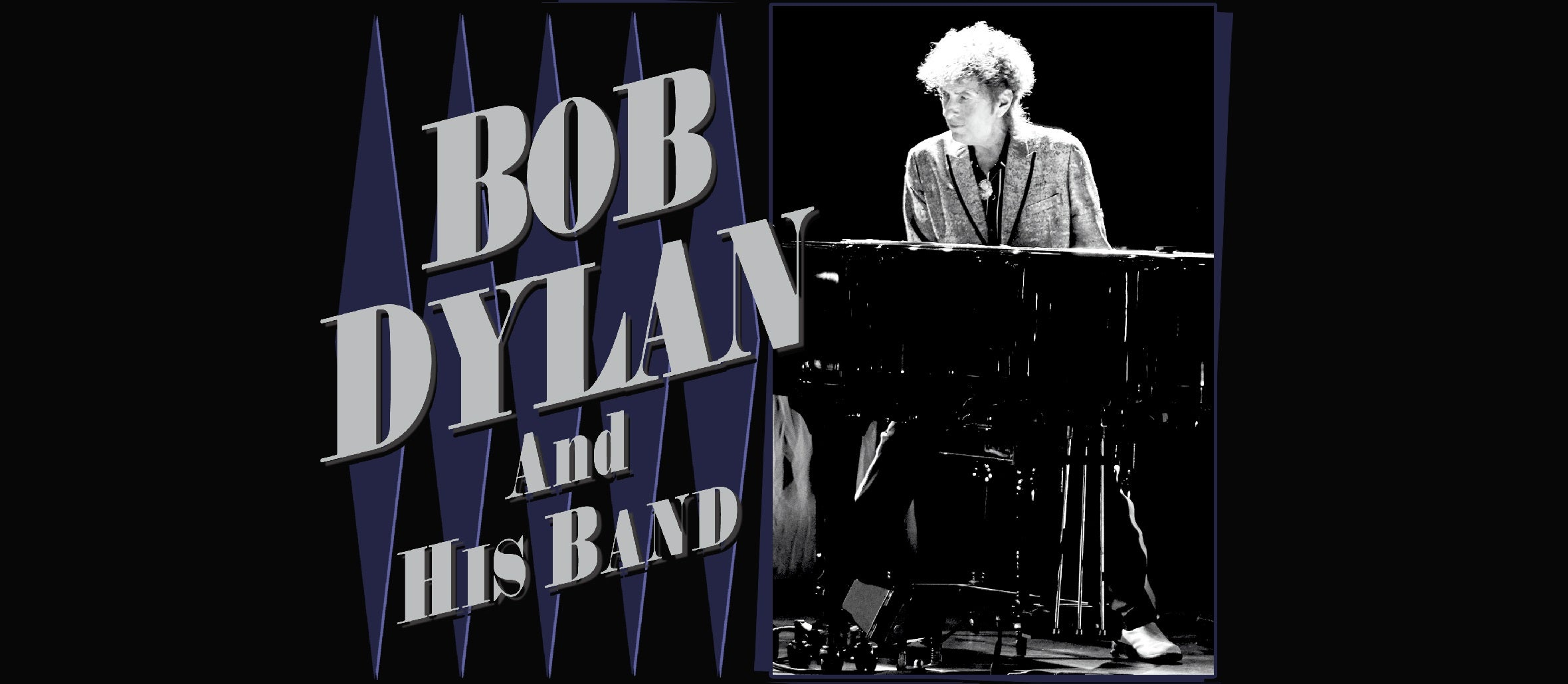 Bob Dylan and His Band