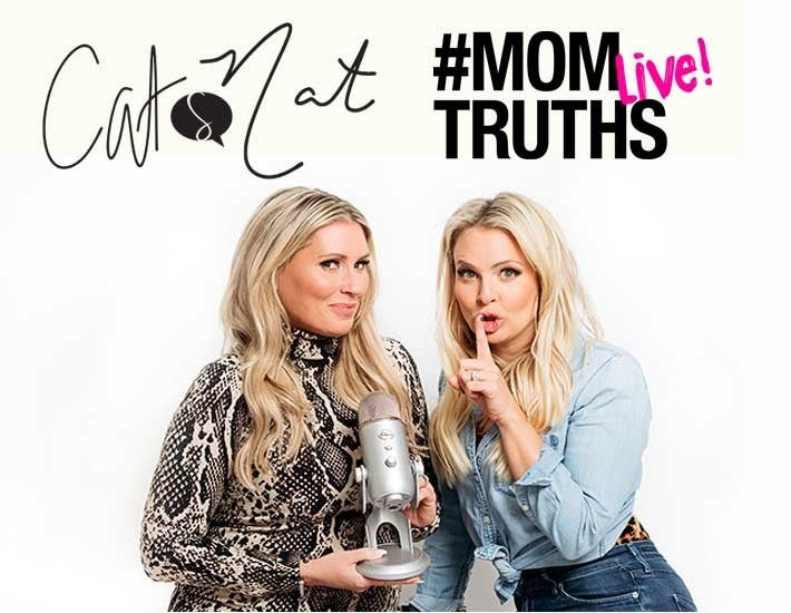 More Info for Cat and Nat: #MOMTRUTHS Live