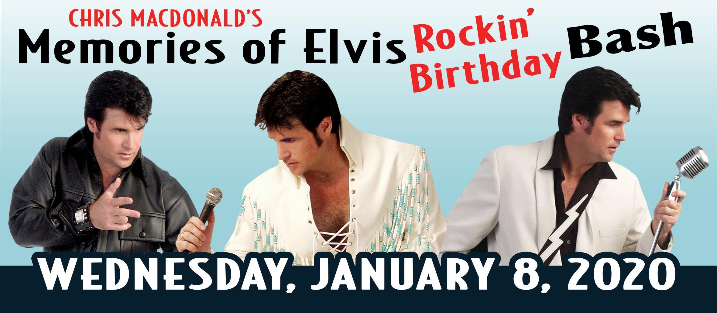 Chris MacDonald's Memories of Elvis Rockin' Birthday Bash