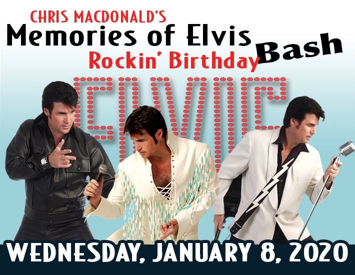 More Info for Chris MacDonald's Memories of Elvis Rockin' Birthday Bash