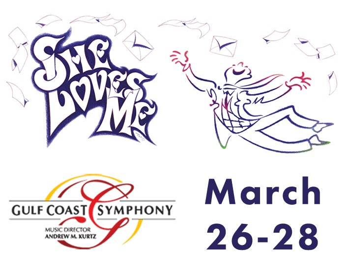 More Info for Gulf Coast Symphony: She Loves Me