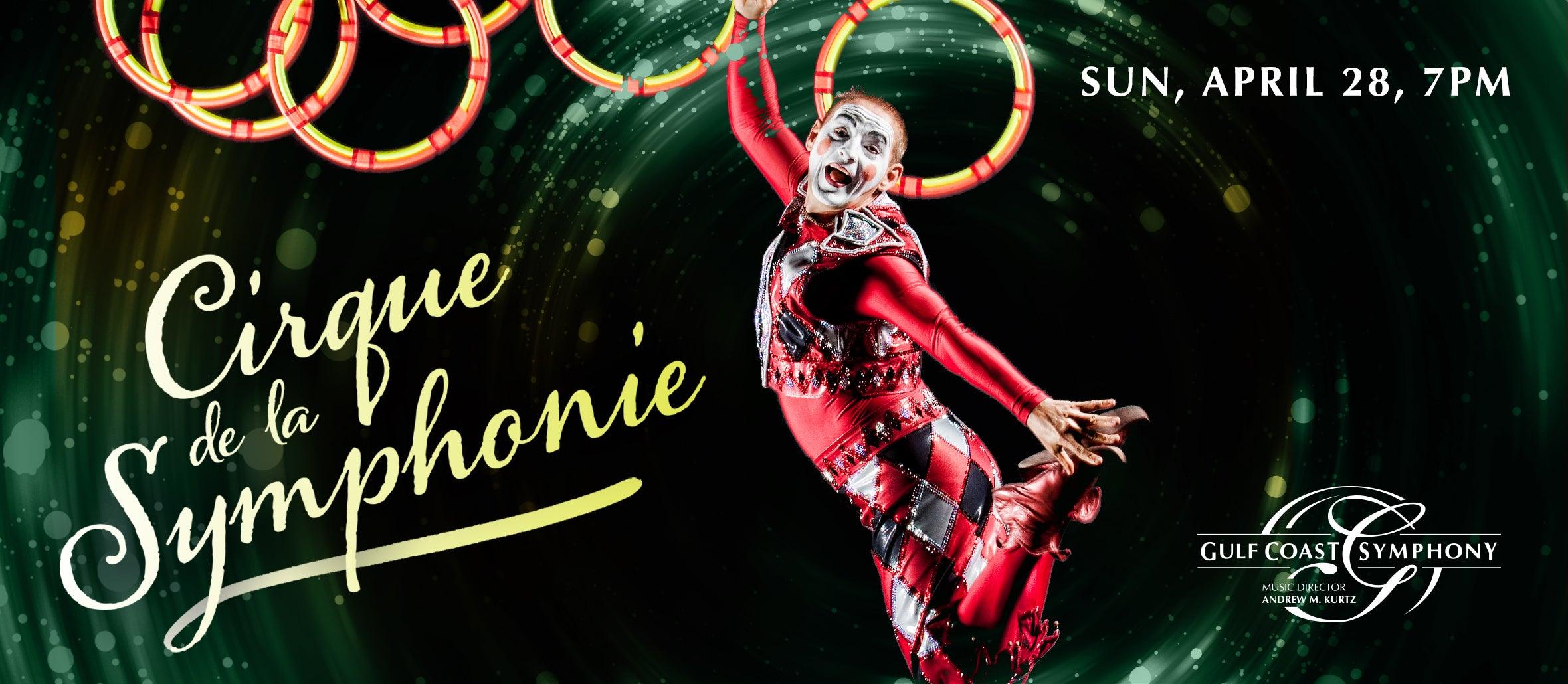 Gulf Coast Symphony: Cirque de la Symphonie
