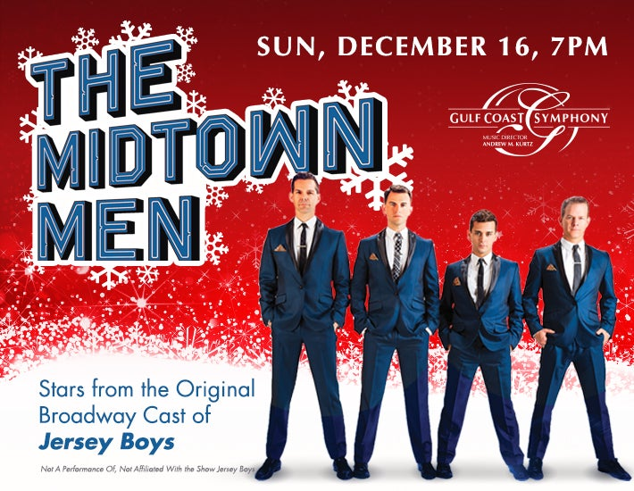 More Info for Gulf Coast Symphony: Midtown Men Holiday Hits