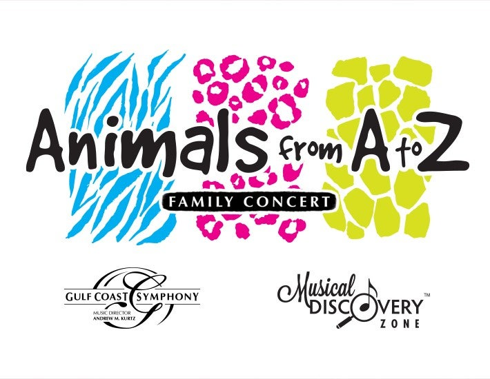 More Info for Gulf Coast Symphony: ANIMALS from A to Z Family Concert