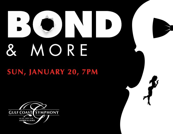 More Info for Gulf Coast Symphony: Bond and More