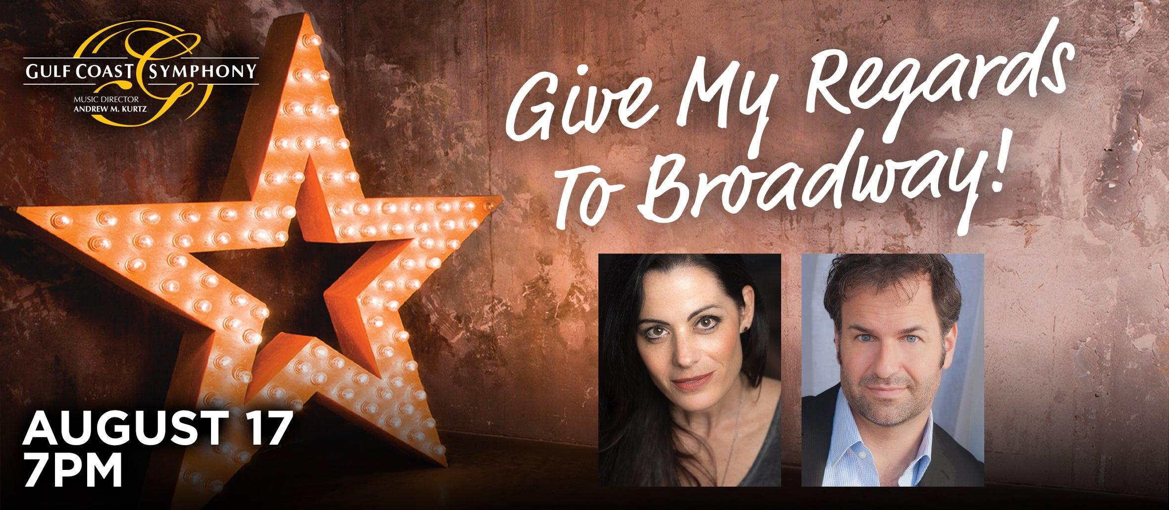 Gulf Coast Symphony: Give My Regards To Broadway