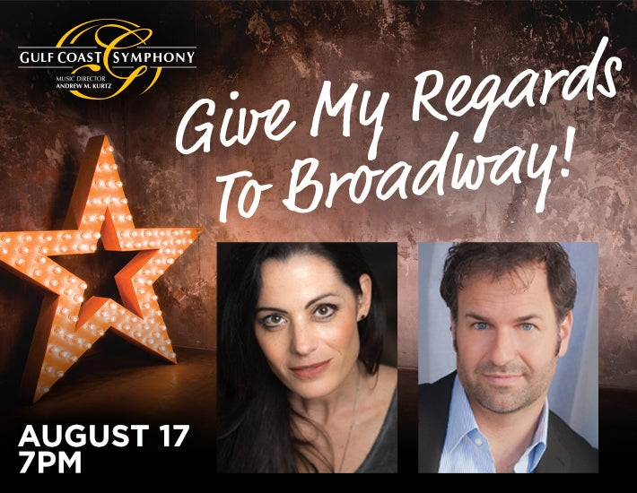 More Info for Gulf Coast Symphony: Give My Regards To Broadway