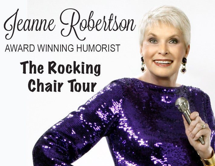 More Info for Jeanne Robertson: The Rocking Chair Tour