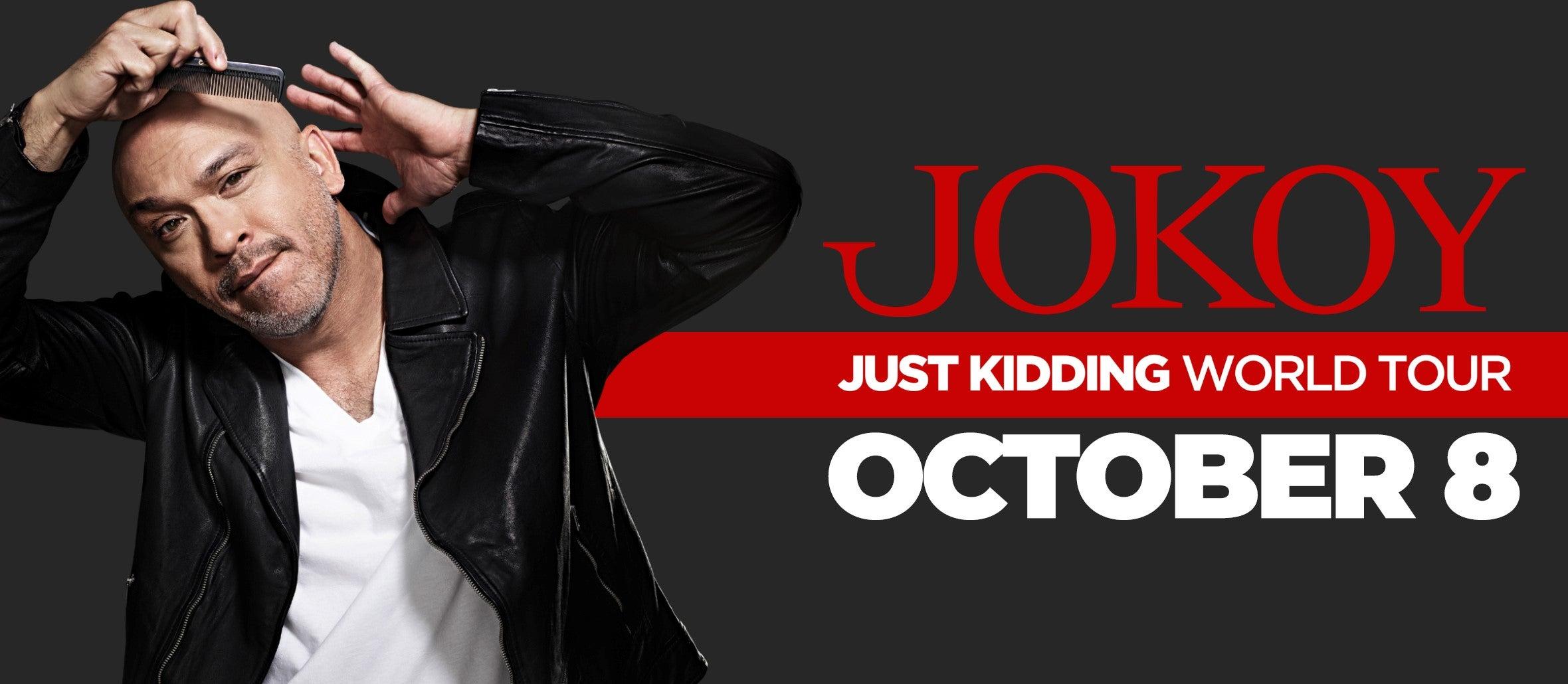 Jo Koy: Just Kidding World Tour