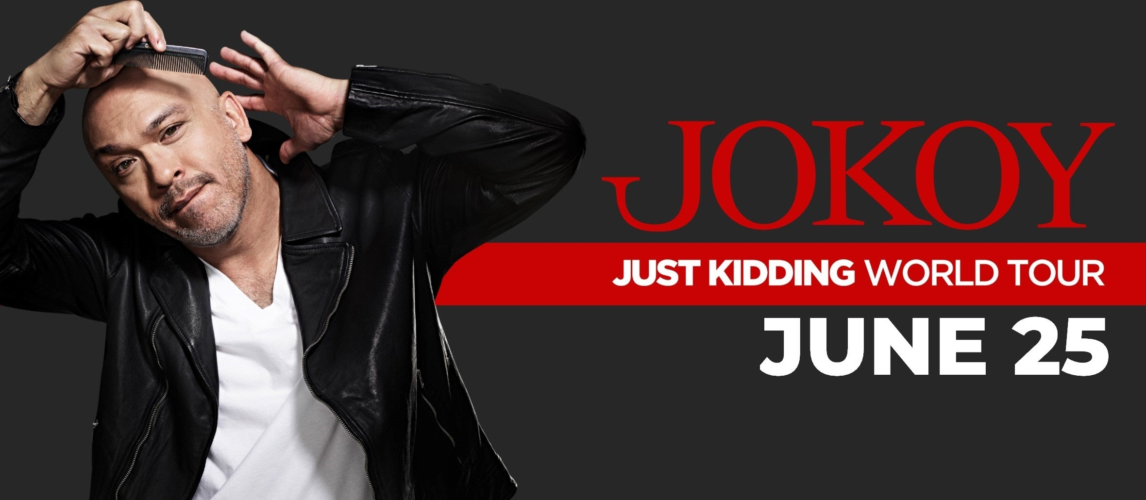 Jo Koy: Just Kidding World Tour
