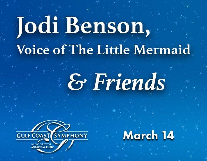More Info for Gulf Coast Symphony: Jodi Benson (Voice of the Little Mermaid) & Friends