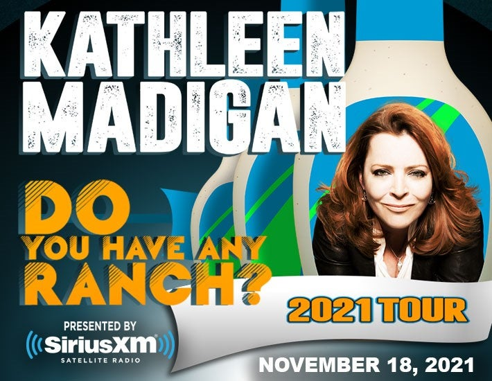More Info for Kathleen Madigan: Do You Have Any Ranch?
