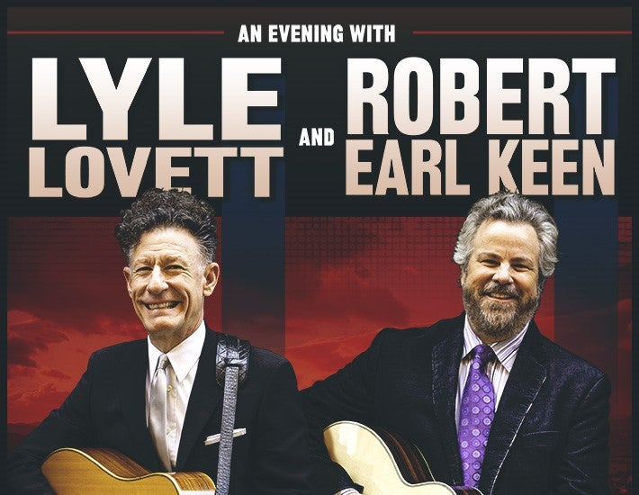 More Info for An Evening with Lyle Lovett and Robert Earl Keen