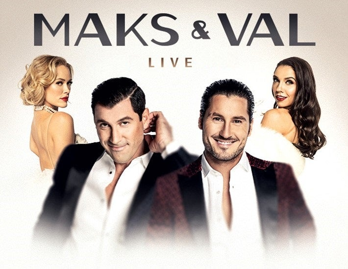 More Info for MAKS & VAL LIVE - Featuring Peta & Jenna - CANCELLED