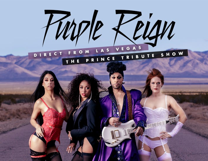More Info for PURPLE REIGN: The Prince Tribute Show