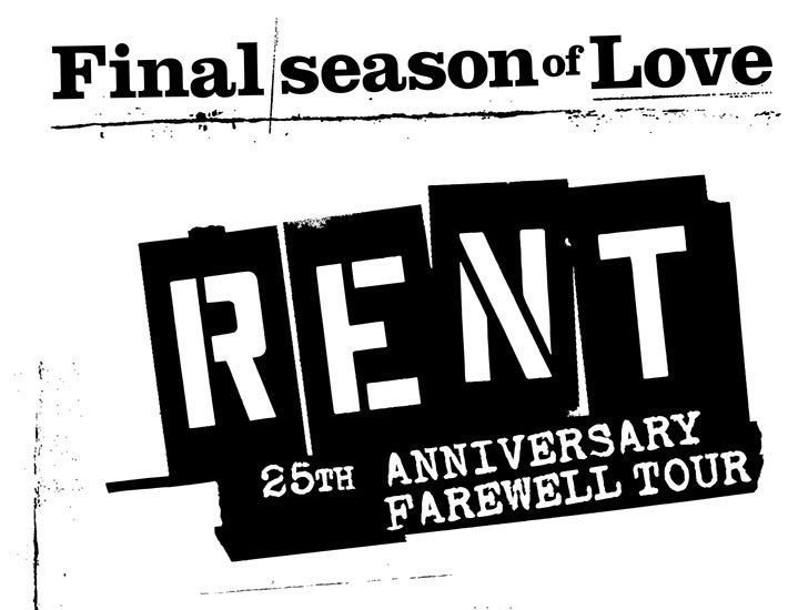 More Info for RENT The 25th Anniversary Farewell Tour