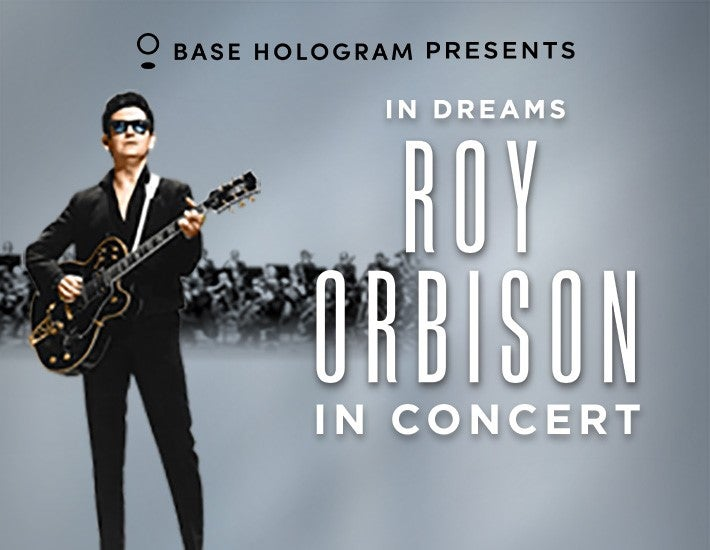 More Info for In Dreams ROY ORBISON The Hologram Tour