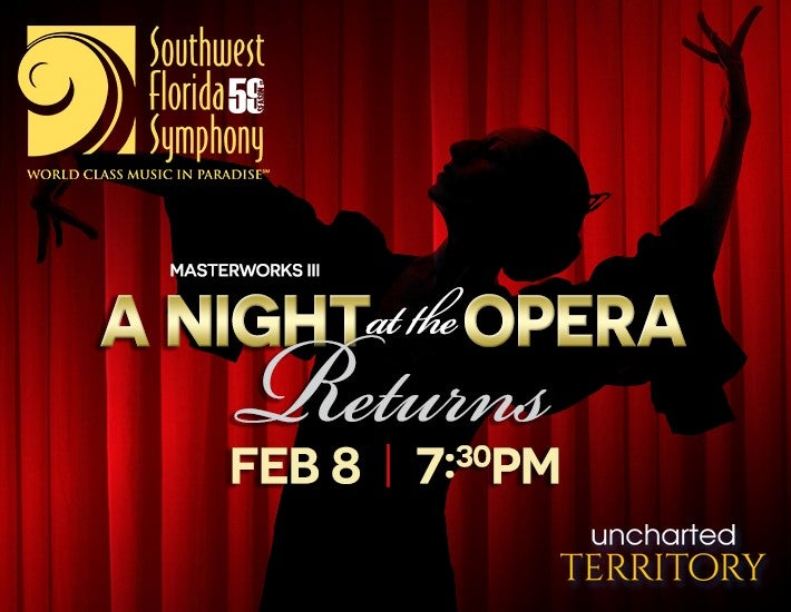More Info for Southwest Florida Symphony MW3 - A Night at the Opera Returns