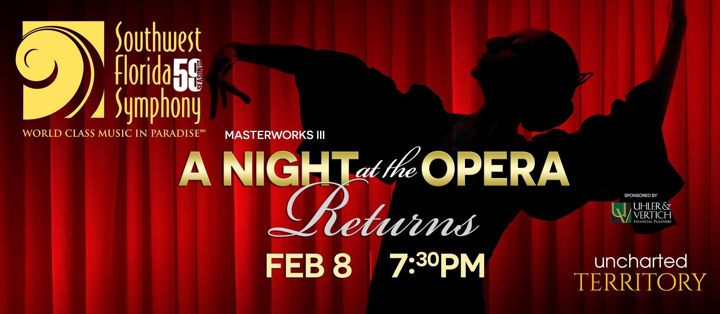 Southwest Florida Symphony MW3 - A Night at the Opera Returns