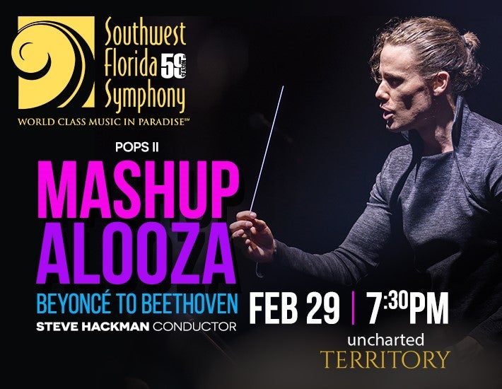 More Info for Southwest Florida Symphony POPS2 - Mashupalooza