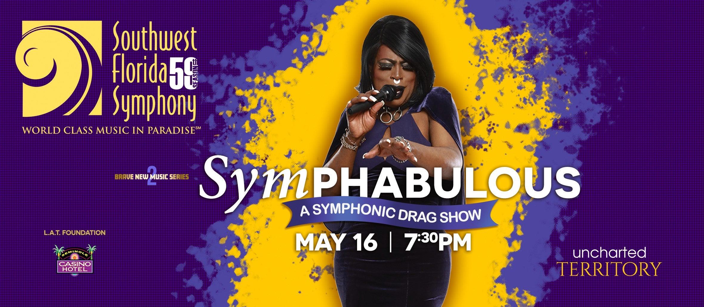 Southwest Florida Symphony SymPHABULOUS - A Symphonic Drag Show