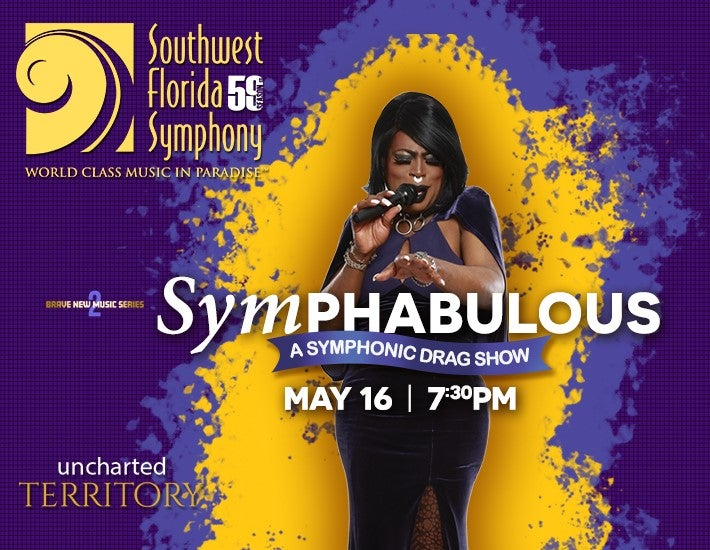 More Info for Southwest Florida Symphony SymPHABULOUS - A Symphonic Drag Show