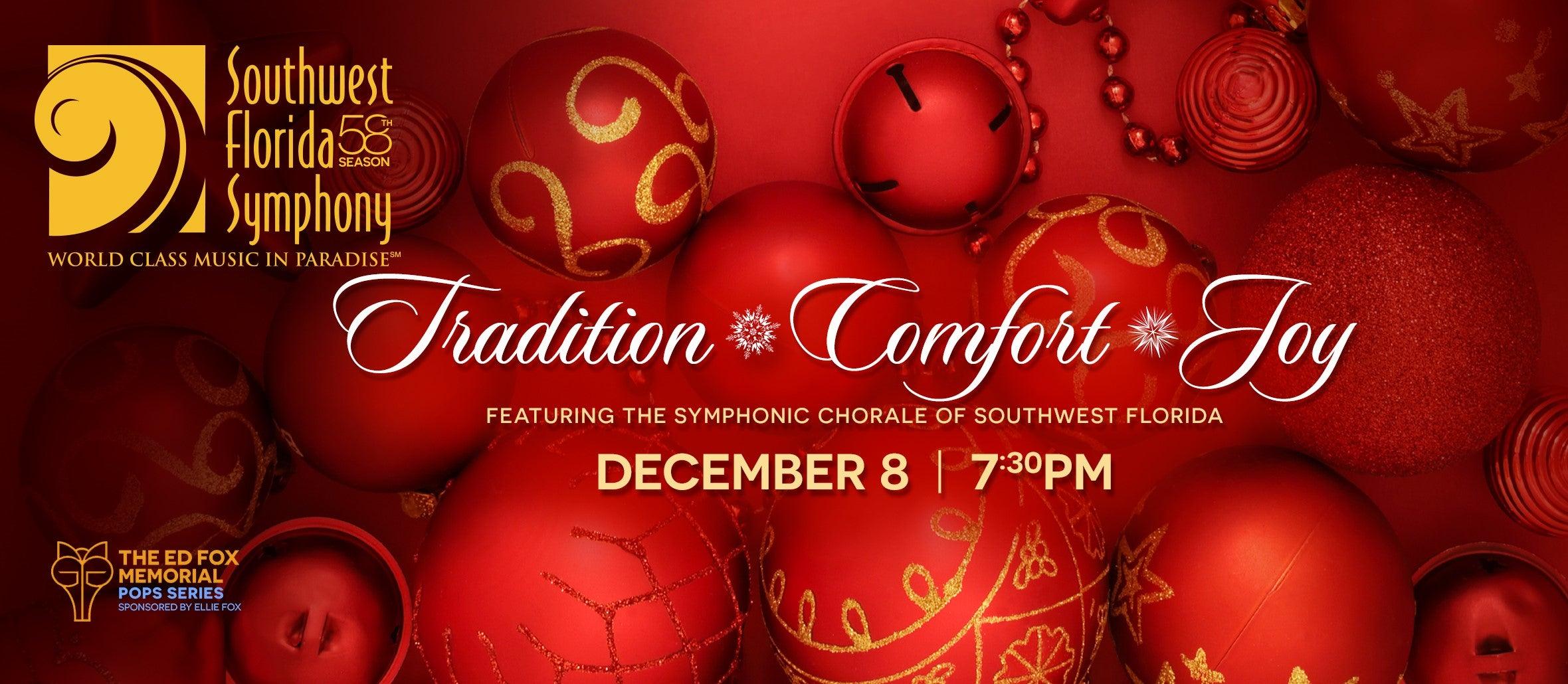 Southwest Florida Symphony: Tradition. Comfort. Joy