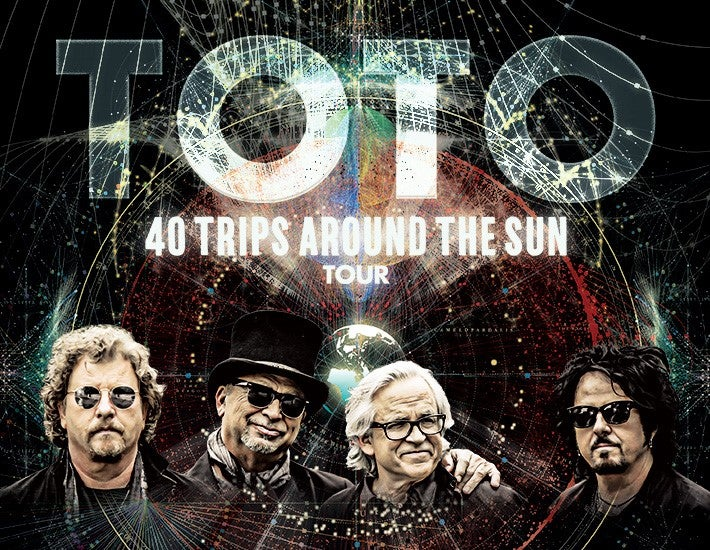More Info for TOTO: 40 TRIPS AROUND THE SUN TOUR