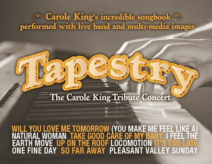 More Info for Tapestry: The Carole King Tribute Concert