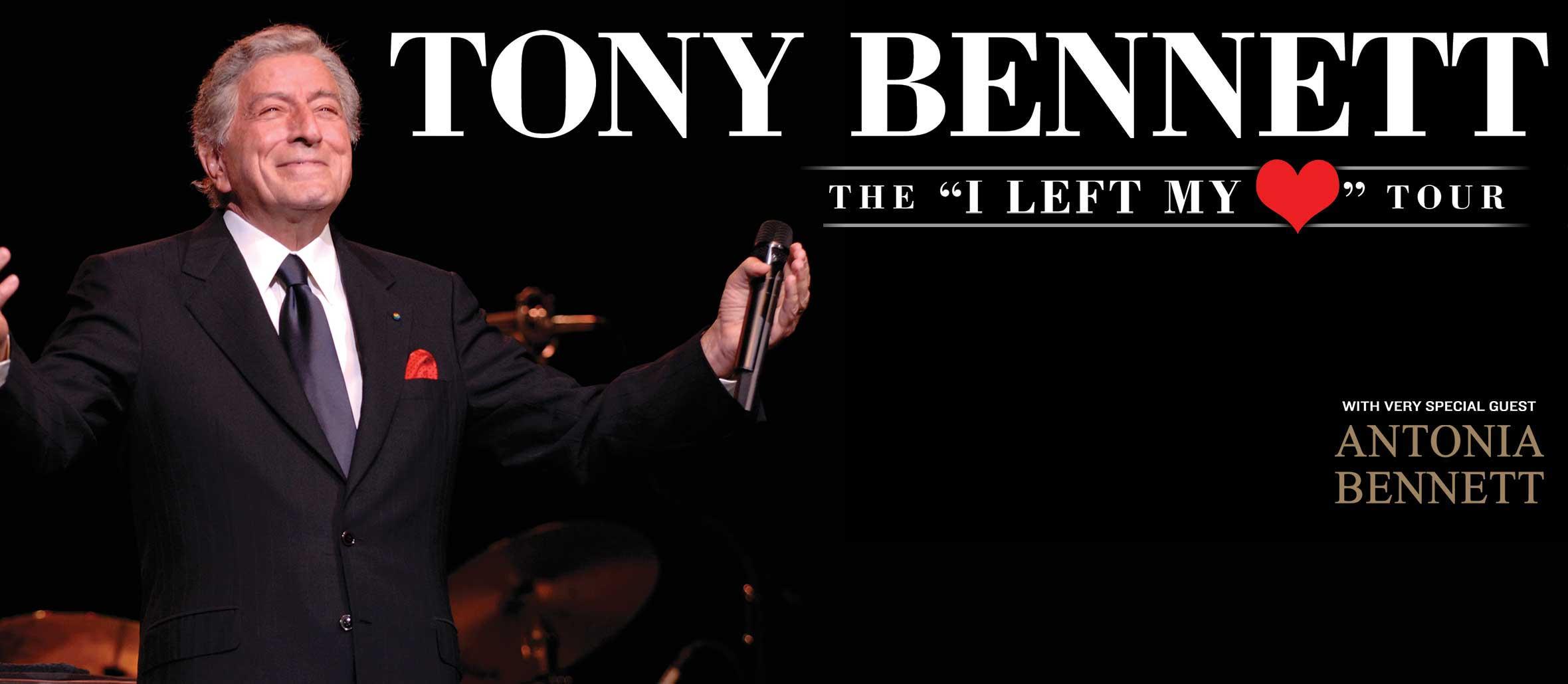 """Tony Bennett - The """"I Left My Heart"""" Tour"""