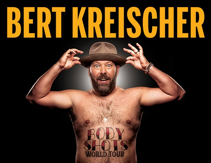 More Info for Bert Kreischer - Body Shots Tour